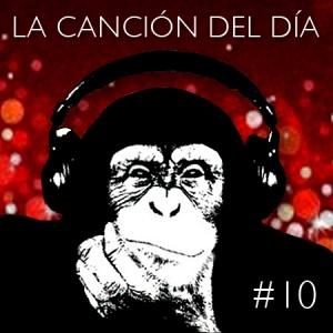 la cancion del dia10