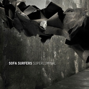 Sofa Surfers Superluminal