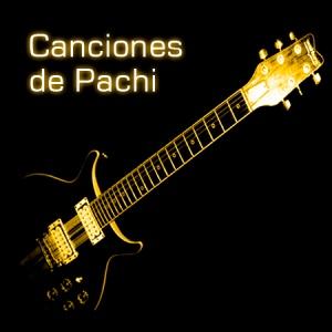 canciones de pachi21