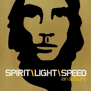 Ian Astbury - Spirit\Light\Speed