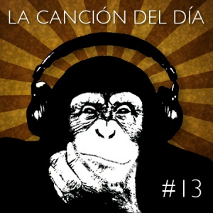 la cancion del dia13