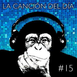la cancion del dia15