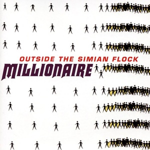 Millionaire Outside The Simian Flock