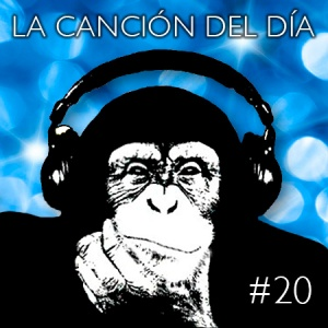 la cancion del dia20