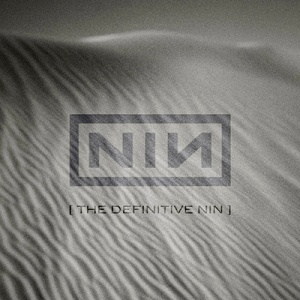 The Definitive NIN