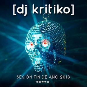 Dj Kritiko Session Fin de Año 2013