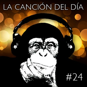 la cancion del dia24